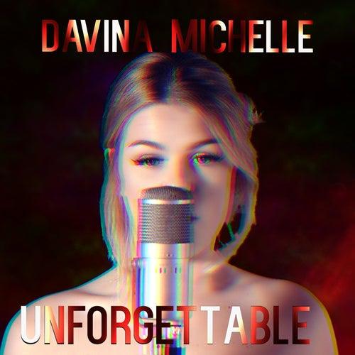 Unforgettable van Davina Michelle