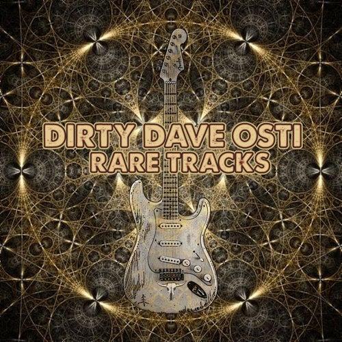Rare Tracks by Dirty Dave Osti