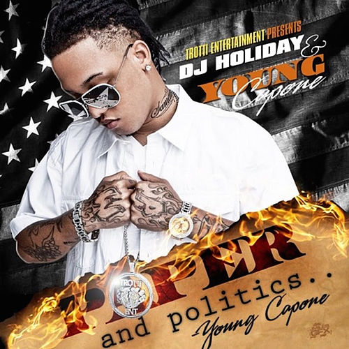 Paper And Politics by Young Capone
