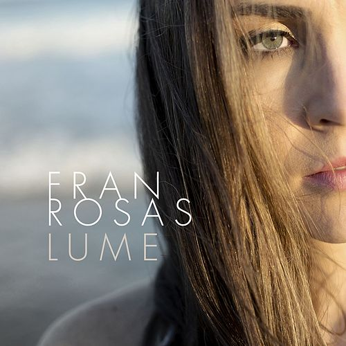 Lume de Fran Rosas