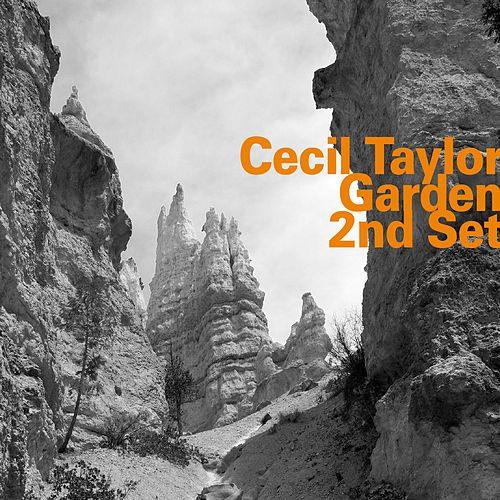 Garden 2nd Set (Live) by Cecil Taylor