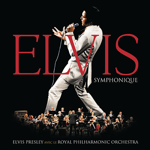 Elvis symphonique de Elvis Presley