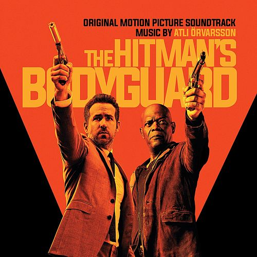 The Hitman's Bodyguard (Original Motion Picture Soundtrack) by Various Artists
