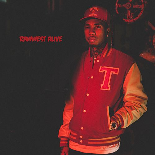 Rawwest Alive by Tyga