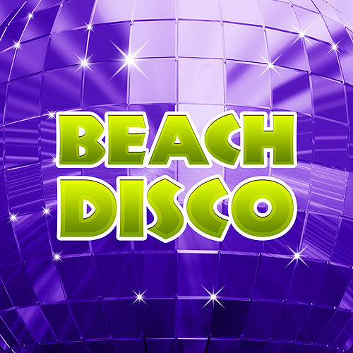 Beach Disco – Chill Out Party Time, Sexy Vibes 69, Relax, Dancefloor, Sexy Dance, Beach Party, Summer Hits 2017 von Ibiza Chill Out
