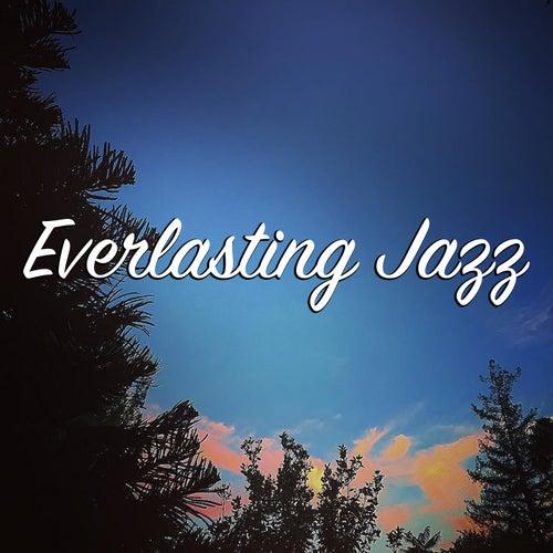 Everlasting Jazz von Various Artists