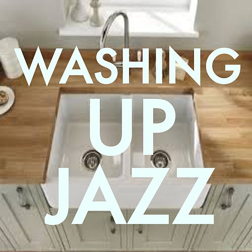 Washing Up Jazz de Various Artists