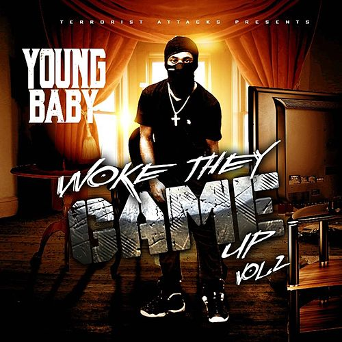 Woke They Game up Vol. 2 de Young Baby