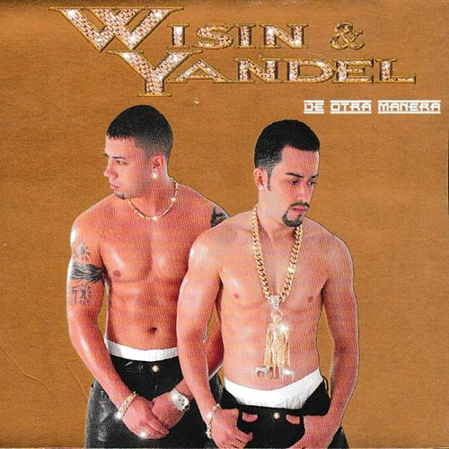 De Otra Manera by Wisin y Yandel