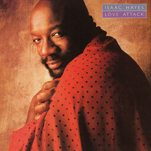 Love Attack de Isaac Hayes