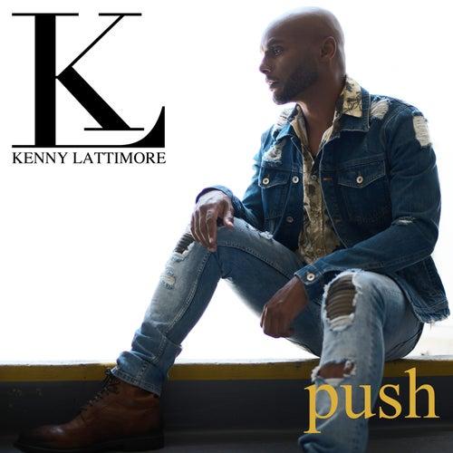 Push by Kenny Lattimore