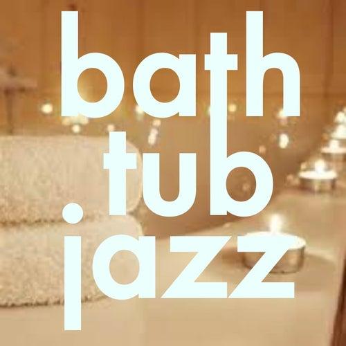 Bath Tub Jazz de Various Artists