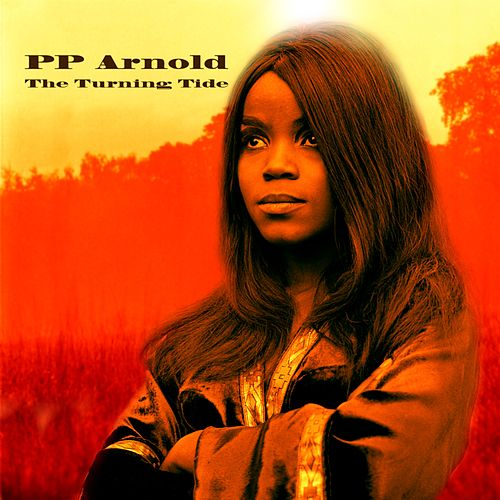 The Turning Tide von P.P. Arnold