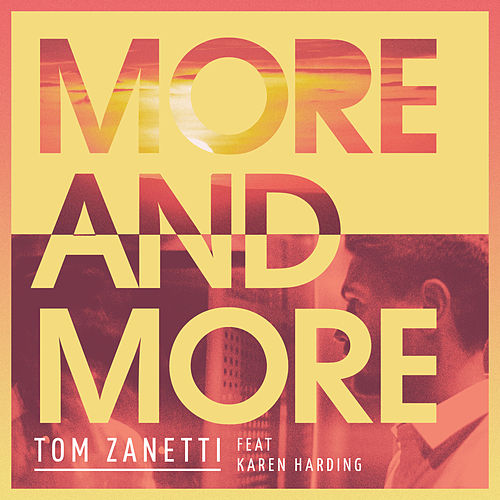 More & More di Tom Zanetti