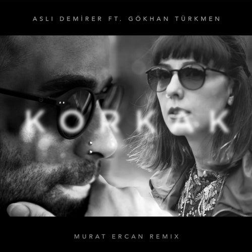 Korkak (Murat Ercan Remix) von Aslı Demirer