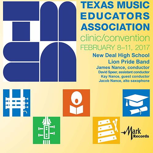 2017 Texas Music Educators Association (TMEA): New Deal High School Lion Pride Band [Live] von Various Artists