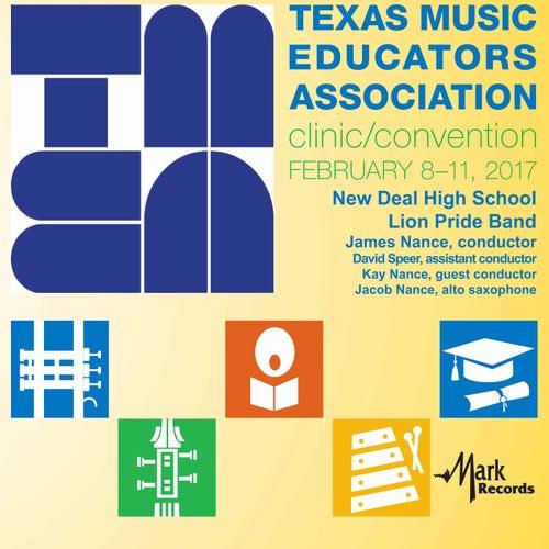 2017 Texas Music Educators Association (TMEA): New Deal High School Lion Pride Band [Live] von Various Artists