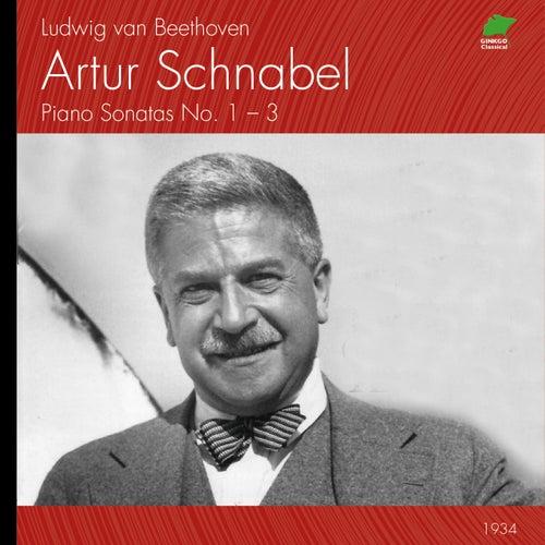 Ludwig van Beethoven: Piano Sonatas Nos. 1-3 (Original Recordings 1934) by Artur Schnabel