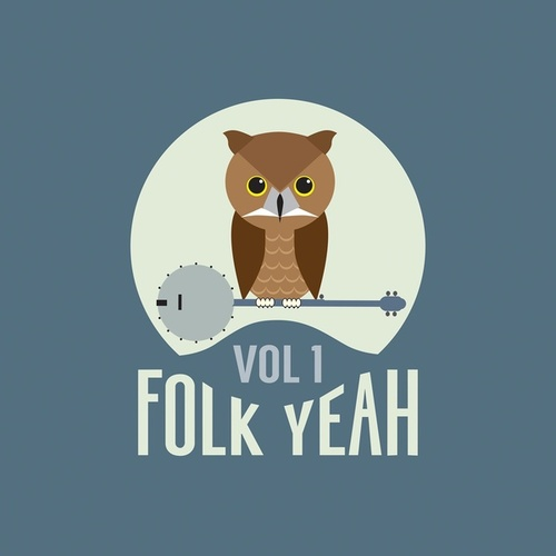 Folk Yeah! Vol. 1 von Various Artists