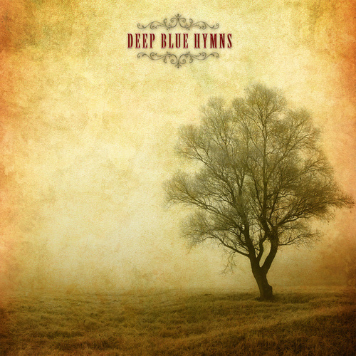 Deep Blue Hymns by Shane Clark