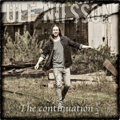 The Continuation 1/2 von Ulf Nilsson
