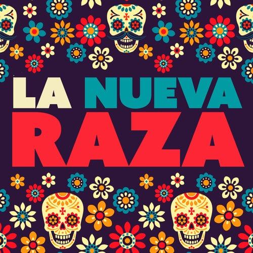 La Nueva Raza de Various Artists