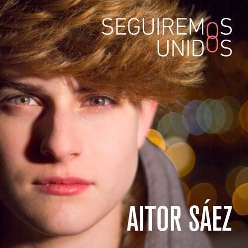 Seguiremos Unidos by Aitor Sáez