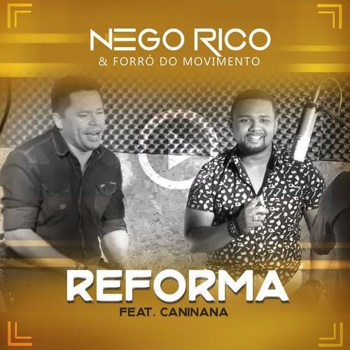 Reforma by Nego Rico & Forró do Movimento