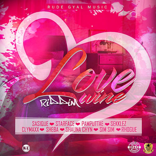 Love Wine Riddim by Various Artists