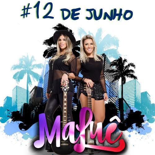 12 de Junho by MaLuê