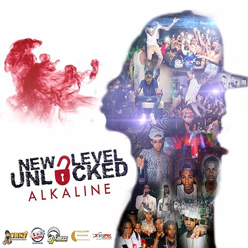 New Level Unlocked (All Radio) by Alkaline