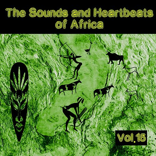 The Sounds and Heartbeat of Africa,Vol. 15 von Various Artists