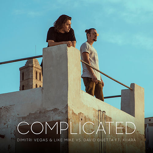 Complicated von Dimitri Vegas & Like Mike vs David Guetta