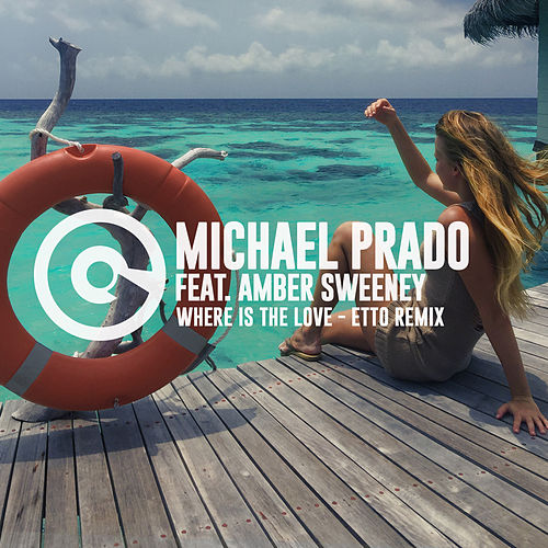 Where Is The Love (Etto Remix) by Michael Prado