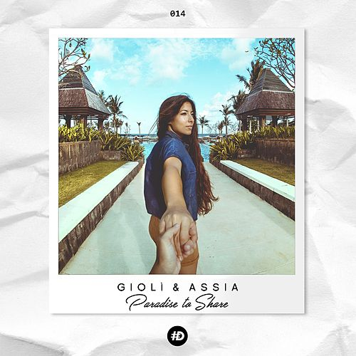 Paradise to Share by Giolì & Assia