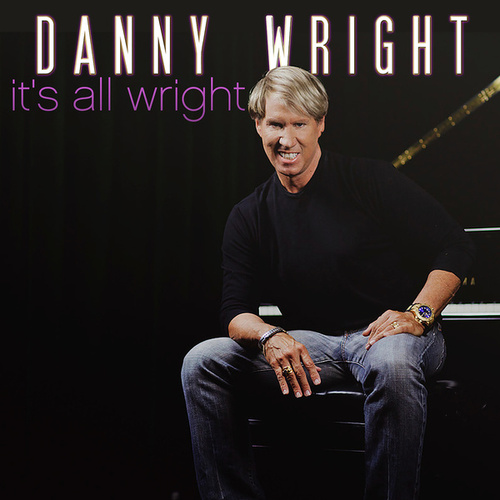 It's All Wright by Danny Wright