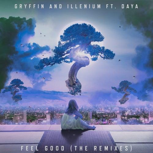 Feel Good (The Remixes) de ILLENIUM