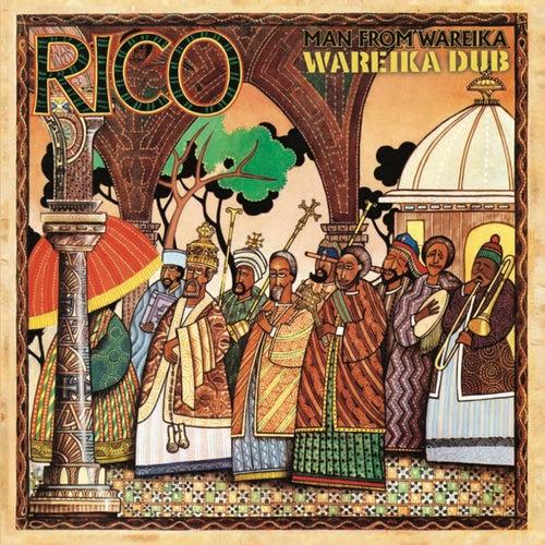 Man From Wareika / Wareika Dub by Rico