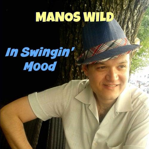 In Swingin' Mood by Manos Wild