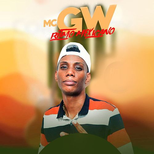 Ritmo Mexicano de MC Gw