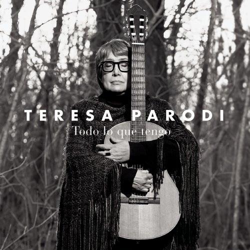 Todo Lo Que Tengo de Teresa Parodi
