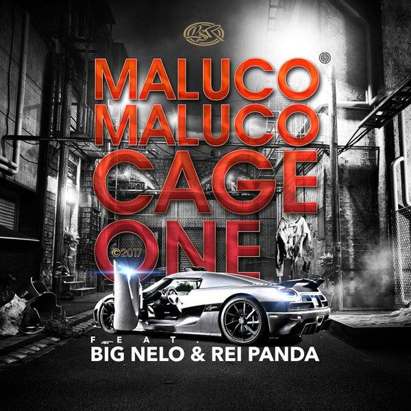 Maluco Maluco (feat  Big Nelo & Rei Panda) by Cage One : Napster