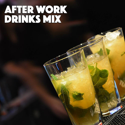 After Work Drinks Mix von Various Artists