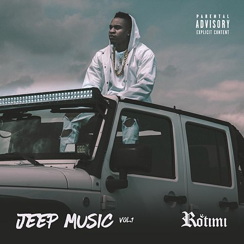 Jeep Music, Vol. 1 by Rotimi