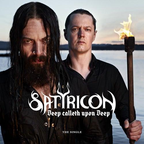 Deep Calleth Upon Deep de Satyricon