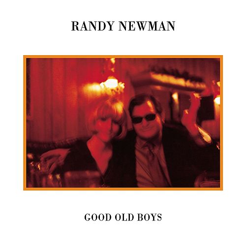 Good Old Boys von Randy Newman