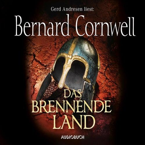 Das brennende Land - Wikinger-Saga, Band 5 (Gekürzt) von Bernard Cornwell