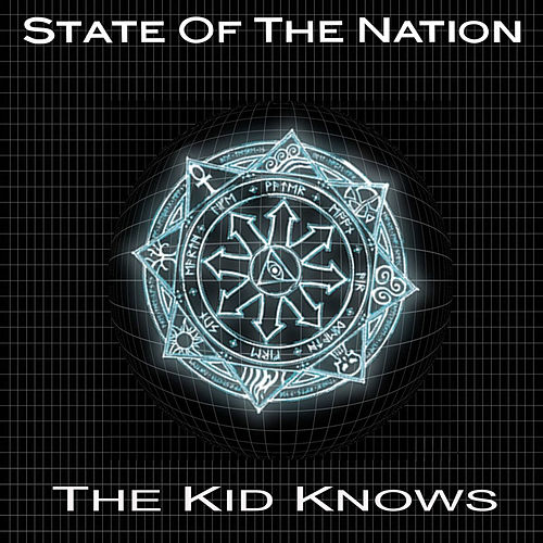 The Kid Knows by State of the Nation