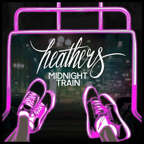 Midnight Train by Heathers