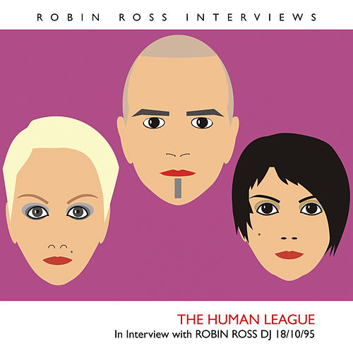 Interview With Robin Ross 18/10/95 de The Human League